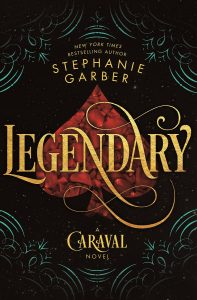 Legendary by Stephanie Garber book cover