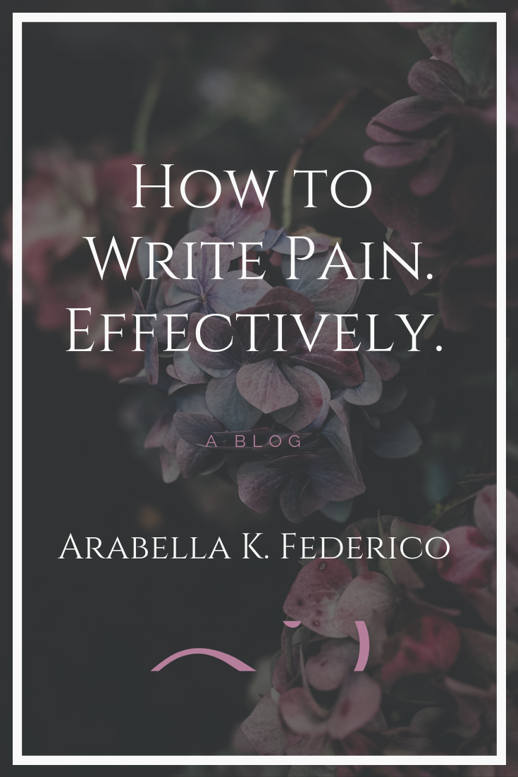 How to Write Pain. Effectively.