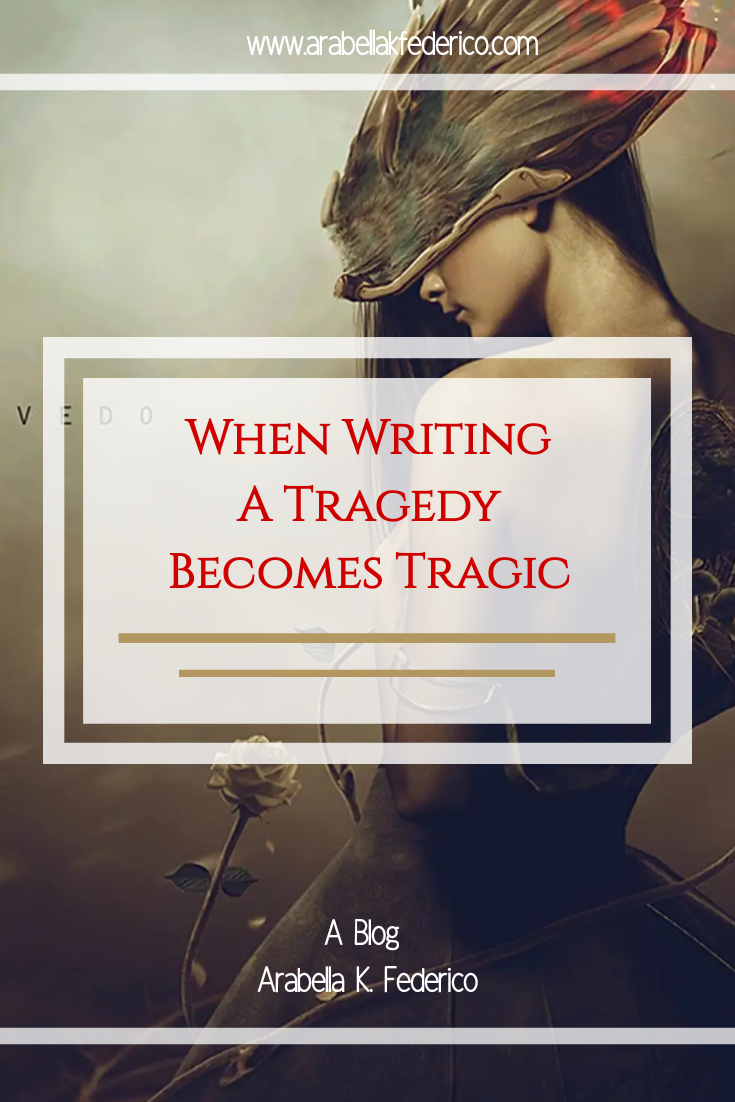 When Writing A Tragedy Is Tragic