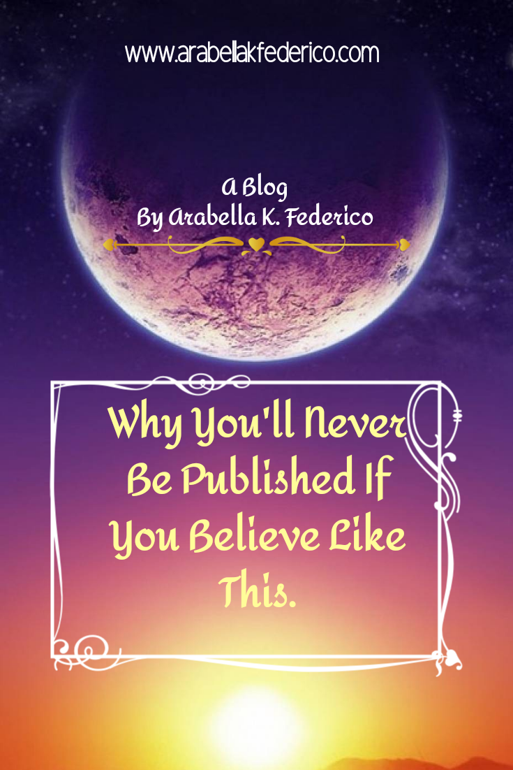 Why You'll Never Be Published