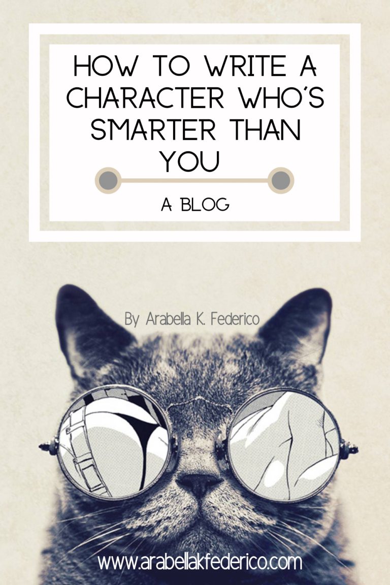 How To Write A Character Smarter Than You