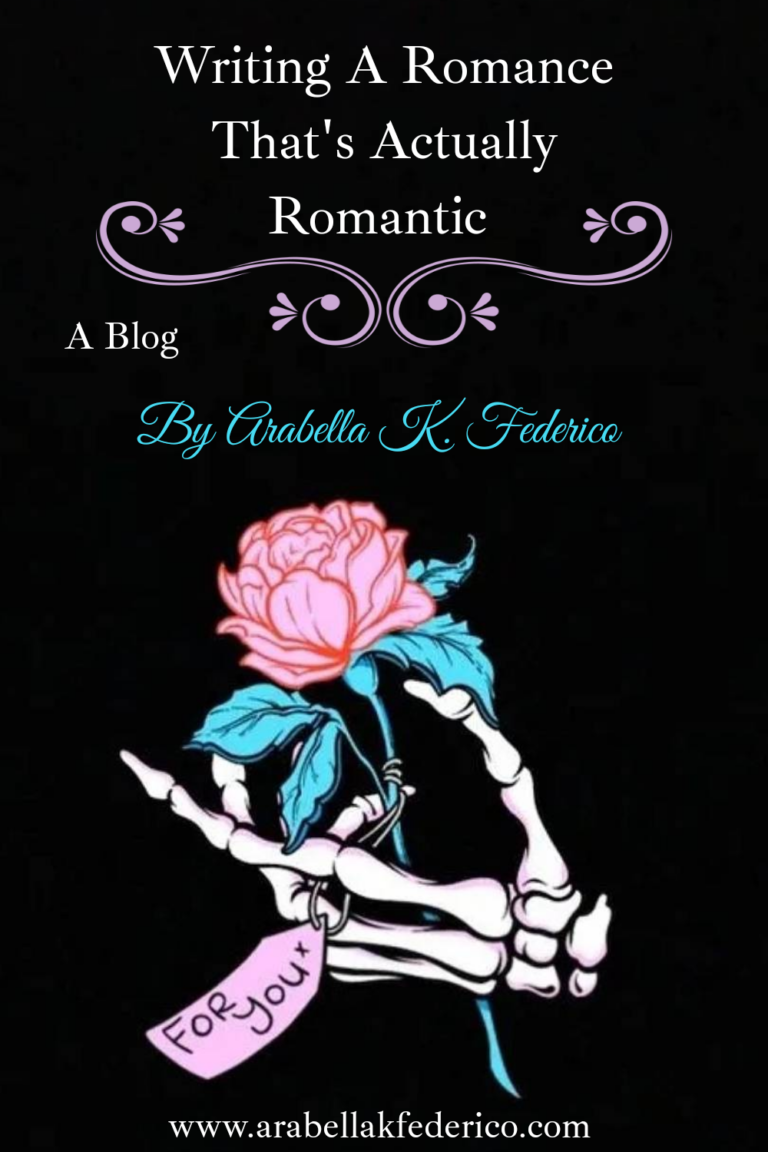 Read more about the article How To Write A Romance That's Actually Romantic