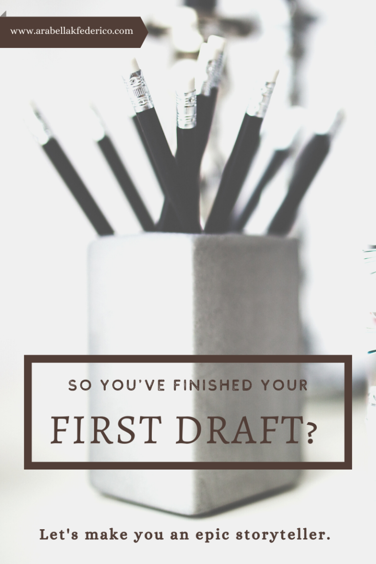 Finished The First Draft of Your Novel? Now What?